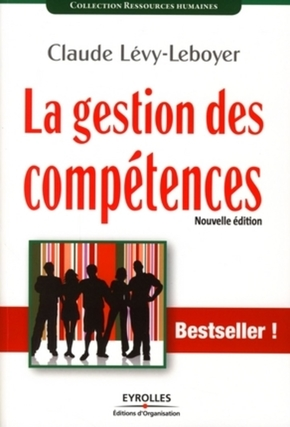 Claude Lévy-Leboyer- La gestion des compétences