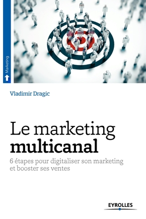 Vladimir Dragic- Le marketing multicanal