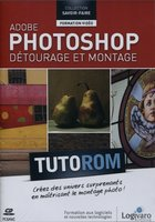 Tutorom Adobe Photoshop - Détourage et montage