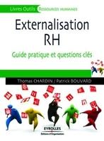 Thomas CHARDIN, Patrick Bouvard - Externalisation des rh