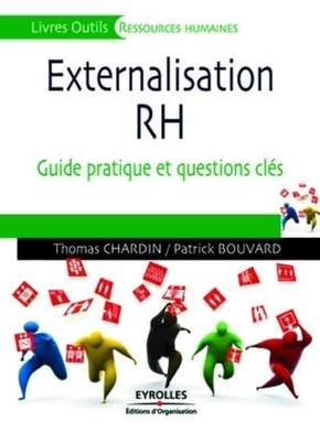 Thomas CHARDIN, Patrick Bouvard- Externalisation des rh