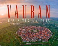 Vauban - Les sites majeurs