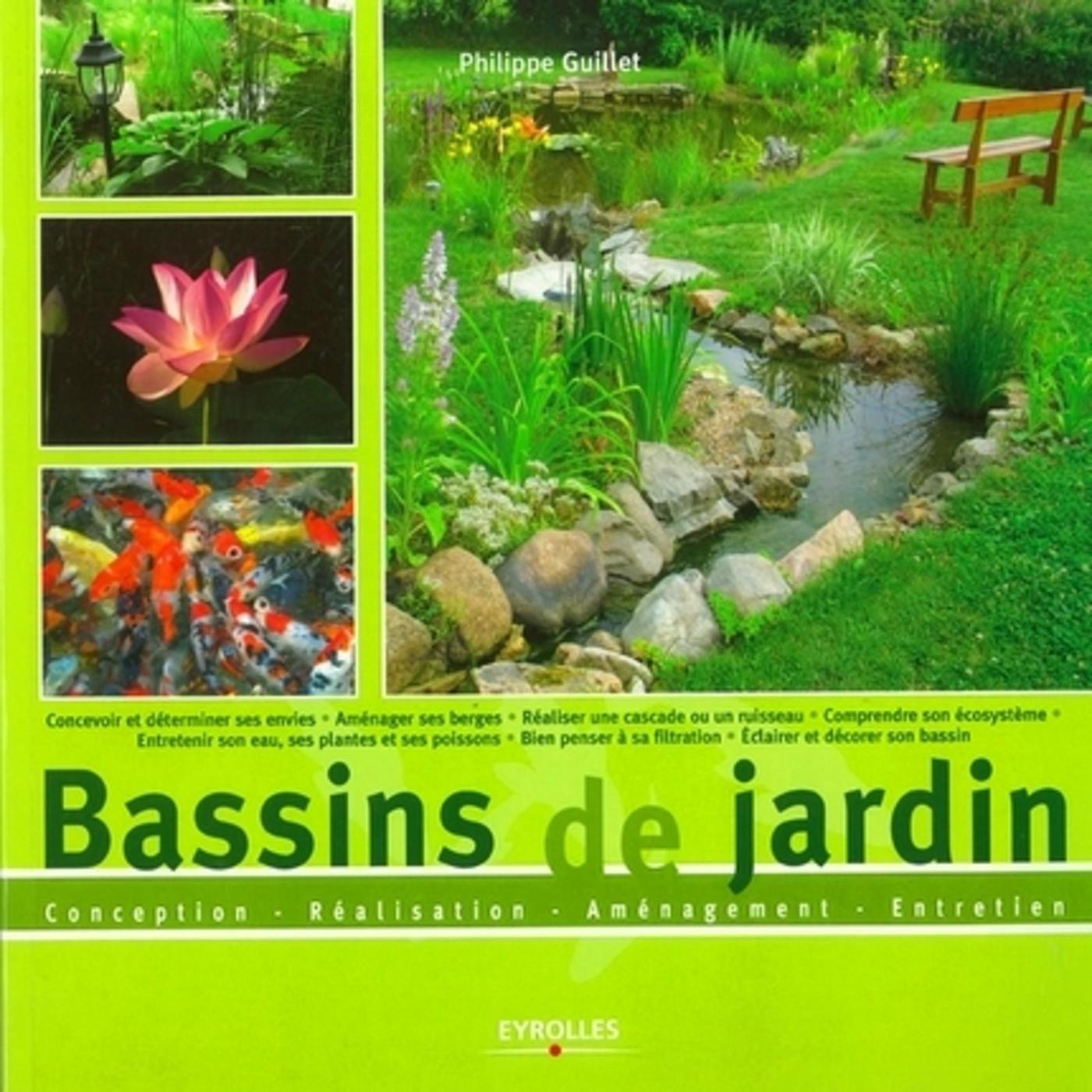 Construire Son Bassin De Jardin bassins de jardin - conception - réalisation - aménagement - - librairie  eyrolles