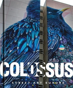 Colossus. street art europe /anglais