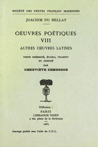 Oeuvres poétiques - Tome viii: autres oeuvres latines