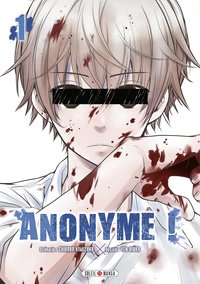 Anonyme ! - Tome 1