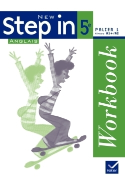 New Step in - Anglais 5e - Workbook