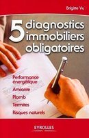 5 diagnostics immobiliers obligatoires