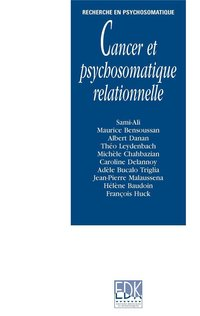 Cancer et psychosomatique