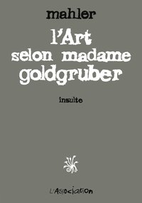 L' art selon madame goldgruber