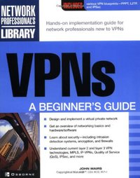 VPN s: A Beginner's Guide