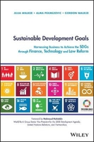 Sustainable development goals: harnessing business to achieve the sdgs through finance, technology a