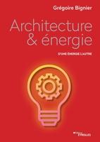 G.Bignier - Architecture et énergie