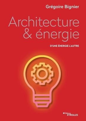 G.Bignier- Architecture et énergie