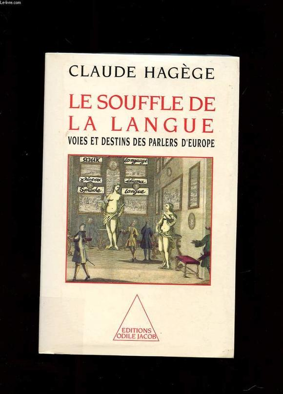 Le Souffle De La Langue Claude Hagege Librairie Eyrolles