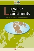 La valse des continents