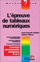J.-F.Guédon, V.Clisson - L'epreuve de tableaux numeriques concours admnistratifs categories b et c