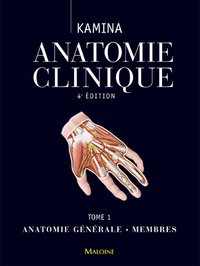 Anatomie clinique - Volume 1