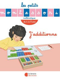 Les petits montessori ' j'additionne