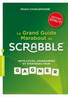 Le guide Marabout du Scrabble - Edition 2016/2017