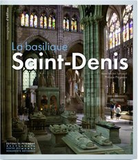 La basilique Saint-Denis