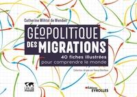 C.Wihtol De Wenden - Géopolitique des migrations