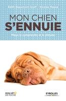 Edith Beaumont-Graff, Nicolas Massal - Mon chien s'ennuie