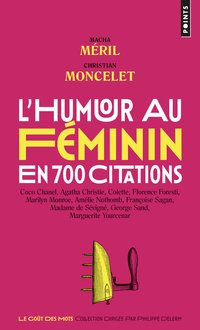 L'humour au féminin en 700 citations