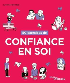 L.Bénatar- 50 exercices de confiance en soi