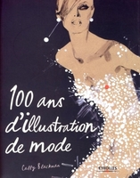 Cally Blackman - 100 ans d'illustration de mode