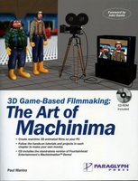 3D Game-Based Filmmaking : the Art of Machinima