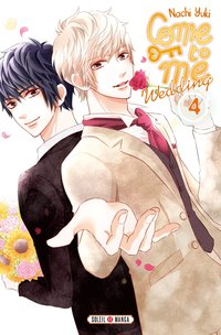 Come to me wedding - Tome 4