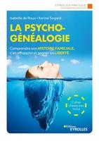 I.De Roux, K.Segard - La psychogénéalogie