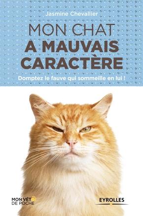Chevallier, Jasmine- Mon chat a mauvais caractère