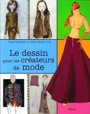 A.Fernandez, G.Roig- Le dessin pour les créateurs de mode