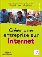 APCE, Elizabeth Vinay, Sabrina Losio - Créer une entreprise sur internet