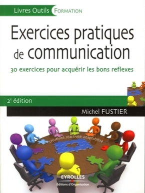 Michel Fustier- Exercices pratiques de communication