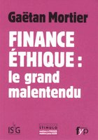 Finance éthique : le grand malentendu