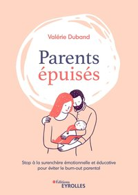 Parents épuisés
