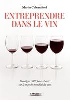 M.Cubertafond - Entreprendre dans le vin
