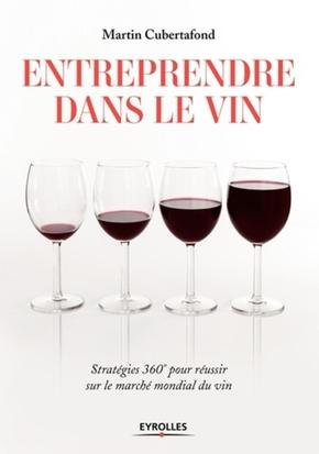 M.Cubertafond- Entreprendre dans le vin