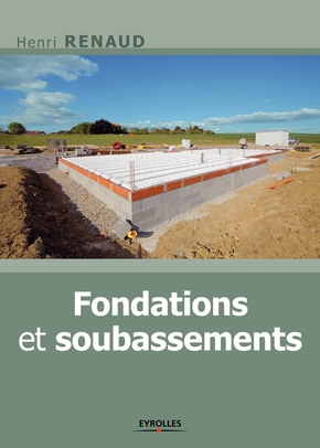 Henri Renaud- Fondations et soubassements