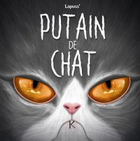 Putain de chat - Tome 7