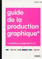 Guide de la production graphique