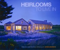 Heirlooms to Live in