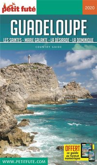 Guide petit fute ; country guide ; guadeloupe, les saintes, marie-galante, la désirade, la dominique (édition 2020)