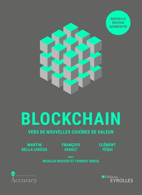 M.Della Chiesa, F.Hiault, C.Tequi- Blockchain