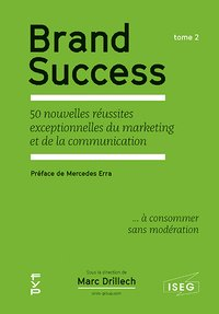 Brand success. Tome 2