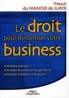 T.Du Manoir de Juaye - Le droit pour dynamiser votre business