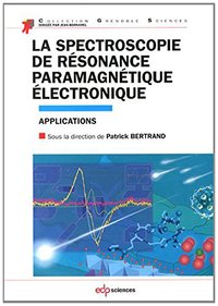 La spectroscopie de résonance paramagnétique électronique applications